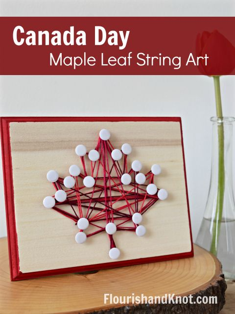DIY Canada Day Maple Leaf String Art | Canada Day…