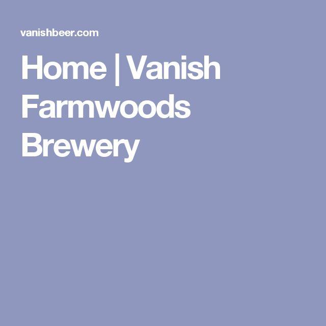 Home | Vanish Farmwoods Brewery