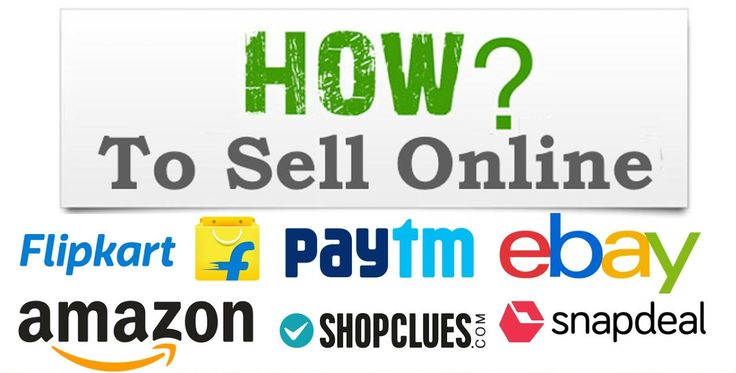 How to Sell Online at Amazon, Flipkart, Snapdeal