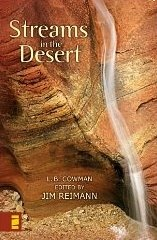 Streams in The Desert   Got it for graduation and I am determined to finish it!