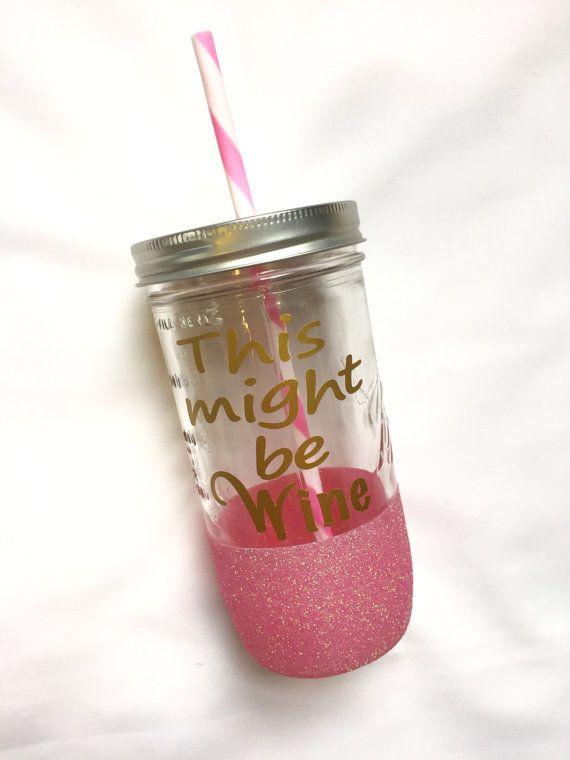 Jar Junkie- Glitter Dipped Mason Jar Drinking Glass - This Might Be WINE
