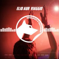 Elio Aur - Viaggio (Out Monday@Traxsource) by Rudedog Records on SoundCloud