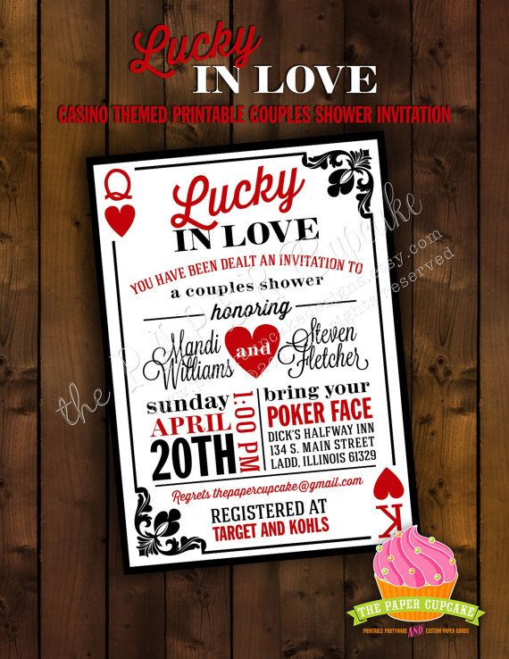 Printable Bridal Shower Invitation Design - Lucky in Love Casino Themed Couple's Bridal Shower Invitation Design  www.papercupcakedesigns.etsy.com www.facebook.com/thepapercupcake