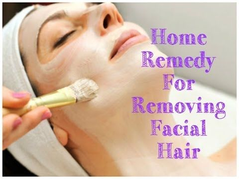 An Amazingly Easy Way To Remove Facial Hair Naturally With Homemade Face Mask | Find Home Remedy & Supplements