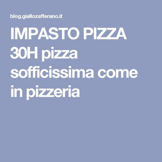 IMPASTO PIZZA 30H pizza sofficissima come in pizzeria
