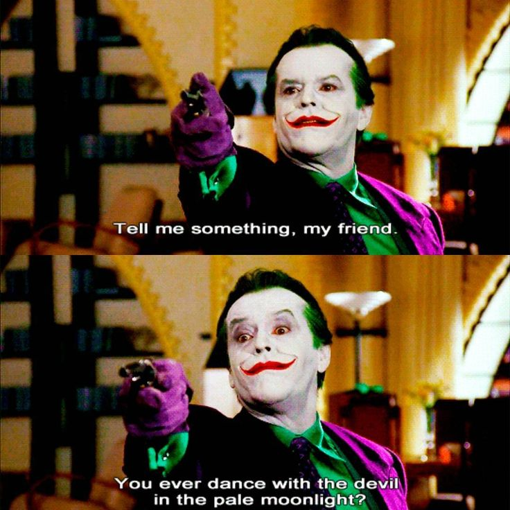 Batman 1989 Jack Nicholson Joker - Dance with the Devil scene. Quote. pinned from instagram