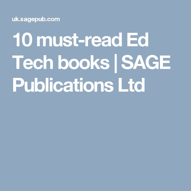 10 must-read Ed Tech books | SAGE Publications Ltd #SAGEedtech