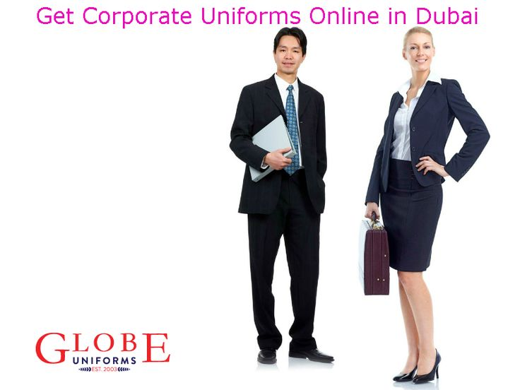 Corporate Clothing Suppliers - Find the best professional corporate clothing uniform suppliers in Dubai @ Globe Uniforms. We supply wide range of corporate uniforms for your formal look. Order now!   http://www.globeuniforms.ae/sectors/corporate-uniform-suppliers-dubai