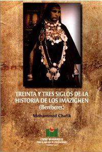 Treinta y tres siglos de la Historia de los Imazighen. Mohammed Chafik