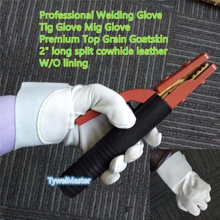 best price tig welding glove premium goatskin glove 1024 5cm length with 26cm cuff split cowhide #welding #gloves