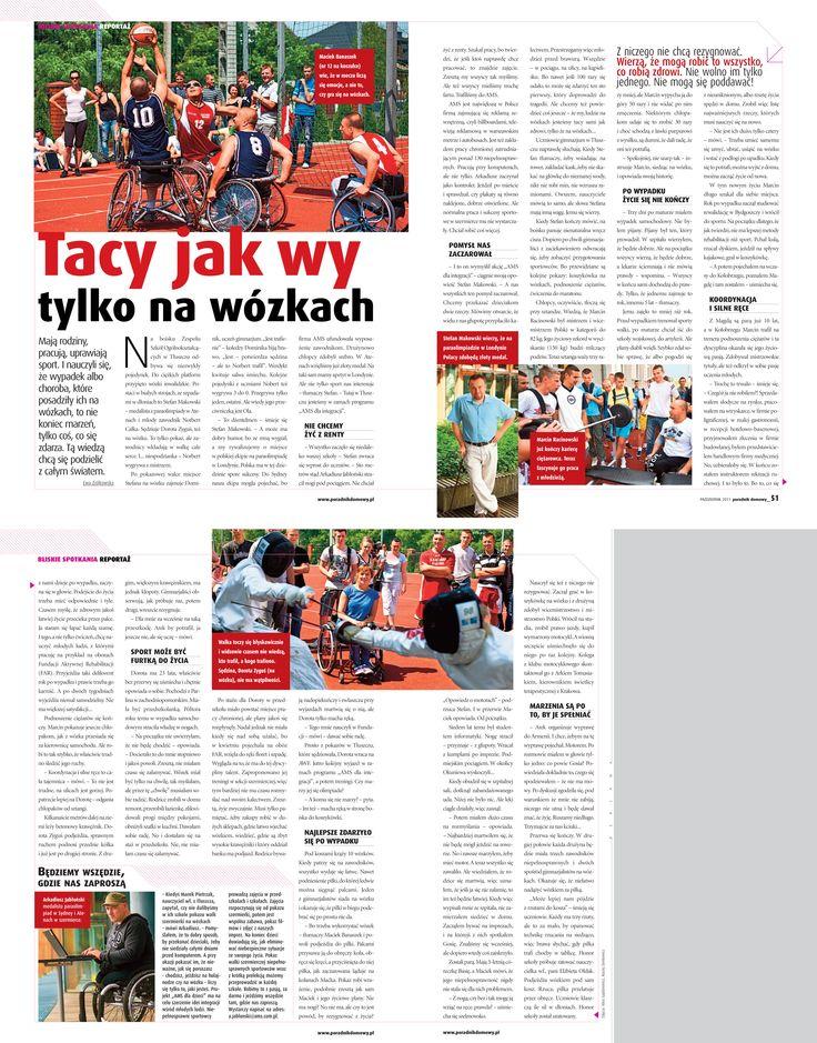 """Reportaż """"Tacy jak wy tylko na wózkach"""" - Poradnik Domowy (listopad 2011) / Reportage """"People like you but on wheelchairs"""" - Poradnik Domowy (November 2011)"""