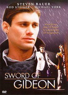 L'Épée de Gédéon (Sword of Gideon) est un téléfilm canado-américain à suspense réalisé en 1986 par Michael Anderson. Le film raconte l'histoire de l'opération Colère de Dieu, dans laquelle un groupe d'agents du Mossad pourchasse les activistes présumé responsables du massacre d'athlètes israéliens lors des Jeux olympiques de 1972 à Munich.
