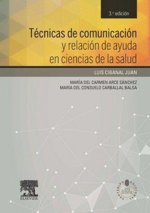 Técnicas de comunicación y relación de ayuda en ciencias de la salud / Cibanal, L  http://mezquita.uco.es/record=b1741703~S6*spi