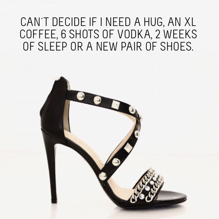 CAN´T DECIDE IF I NEED A HUG, AN XL COFFEE, 6 SHOTS OF VODKA, 2 WEEKS OF SLEEP OR A NEW PAIR OF SHOES.  SALE! http://helsar.com/shop/product/795-001/  #motherhood #mothersday #helsar #shopnow #shoes #sale