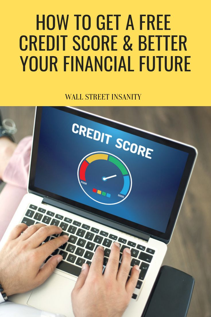 How to get a free credit score and better your financial