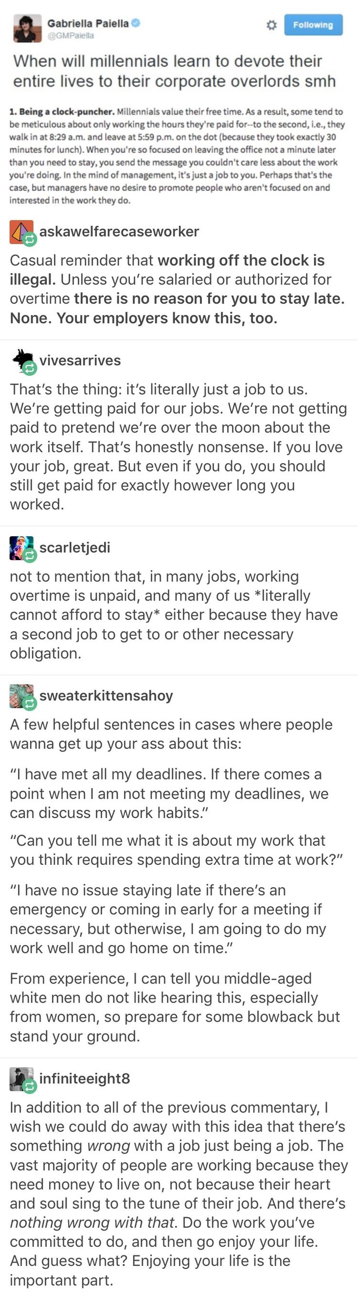Yeah seriously. Why would you even stay later than needed? I mean, if you're not finished, or someone needs your help, obviously you'd stay, but if that isn't the case, why would you stay longer than required?