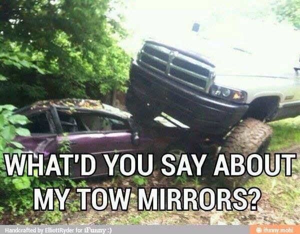 Dodge tow mirrors meme memes for Mirror jokes