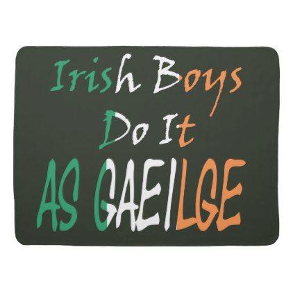 Irish Boys Do It Flag Letters Baby Blanket  $42.20  by TrendsandTrinkets  - cyo customize personalize diy idea