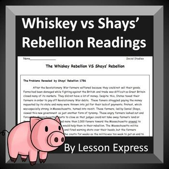 This Whiskey vs Shays' Rebellion Reading Analysis delivers the students information on both rebellions as well as a side by side comparison of how they were similar and different. Through these two readings and review questions students can understand what these two rebellions reveal about the strength of the U.S government at the times.