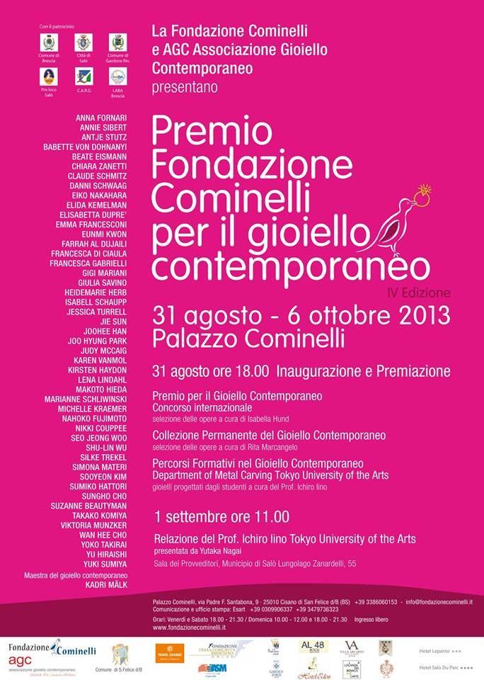 Premio Fondazione Cominelli per el gioiello contemporaneo: with Danni Schwaag (Diploma 2008) • 31 August - 6 October • Palazzo Cominelli, Cisano di San Felice: www.dannischwaag.de – avec Danni Schwaag Schmuck.
