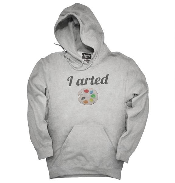 I Arted Funny Artist T-Shirt, Hoodie, Tank Top