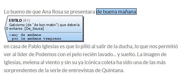 Si no sabías que «de buena mañana» es un galicismo («de bon matin»), te lo dice Stilus :)