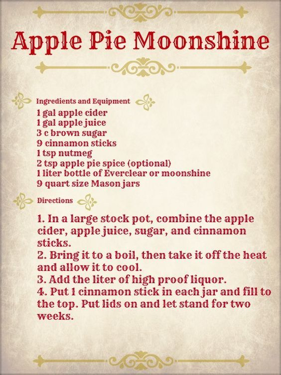 How about some yummy Apple Pie Moonshine to keep you and your honey warm around the bonfire this Fall?  It's easy enough to make this (very) adult beverage.  Again, this is NOT for the kids – this is strictly for those over 21 and with a DD (that's Designated Driver).  This Apple Pie Moonshine recipe uses Everclear (that's really strong liquor, y'all!)  Just fix it up and serve in mason jar glasses.  Read to make this delicious concoction at home?  Well here's yo