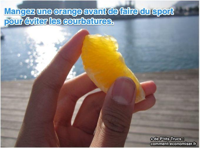 Pour une séance de sport bien efficace, rien de tel que de manger une orange une demi-heure avant.  Découvrez l'astuce ici : http://www.comment-economiser.fr/astuce-eviter-courbatures.html?utm_content=buffer5f75a&utm_medium=social&utm_source=pinterest.com&utm_campaign=buffer