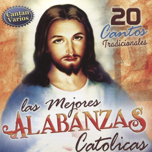 Las Mejores Alabanzas Catolicas [CD]