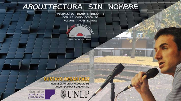 ARQUITECTURA SIN NOMBRE #9 – NONAME - RADIO - VICEDECANO GUSTAVO PAEZ