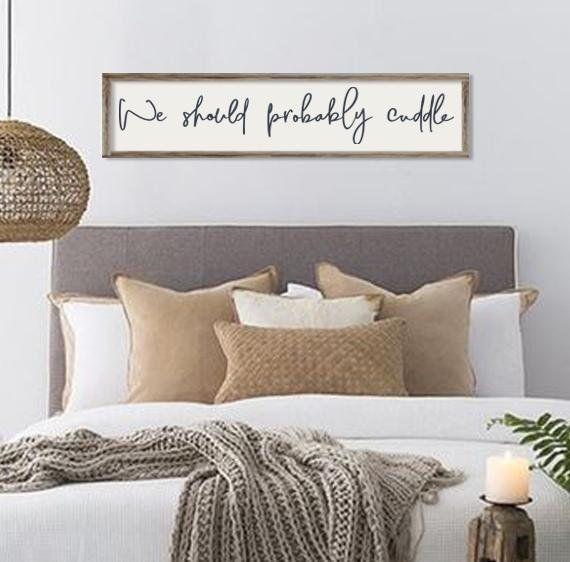 Bedroom Decor We Should Probably Cuddle Wood Sign Etsy In 2020 Wall Decor Bedroom Farmhouse Bedroom Decor Bedroom Diy