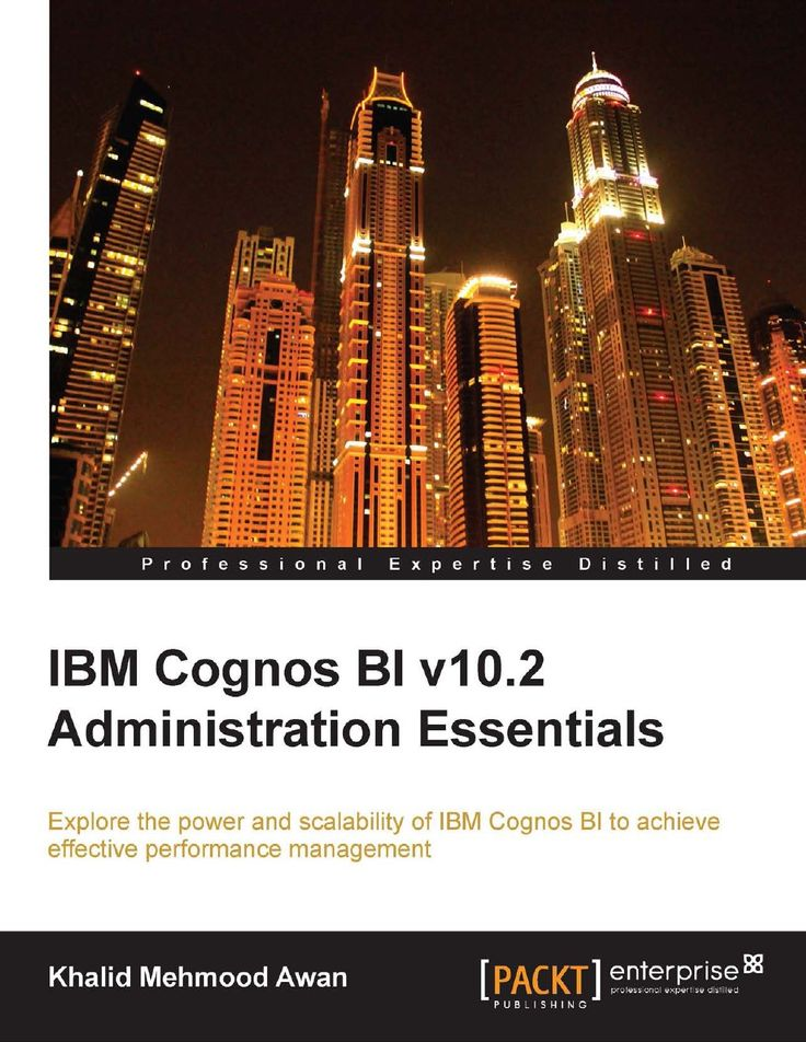 IBM Cognos BI v10.2 Administration Essentials | Ebook-dl | Free Download Ebooks & Video Tutorials