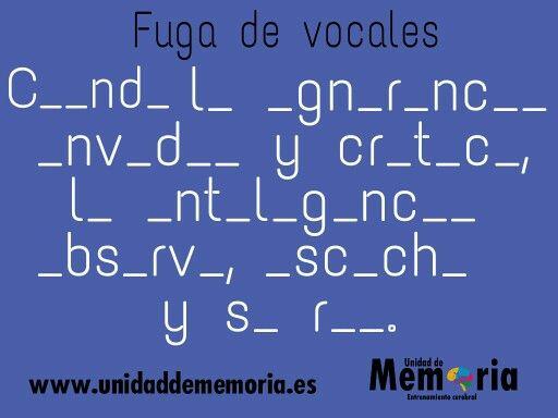 #entrenamientocerebral #estimulacioncognitiva Solución ➡ http://unidaddememoria.blogspot.com.es/2015/01/fuga-de-vocales-29-1-2015.html?m=1