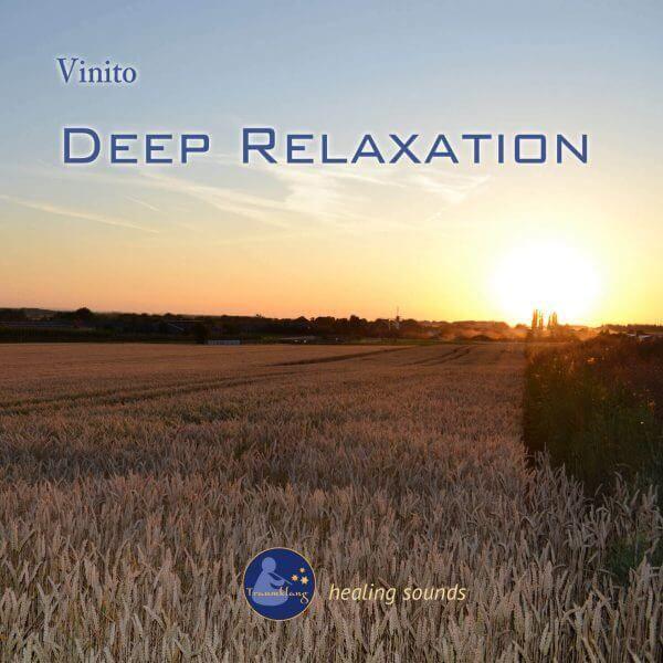 Deep Relaxation - ruhige Musik für Tiefenentspannung und Meditation