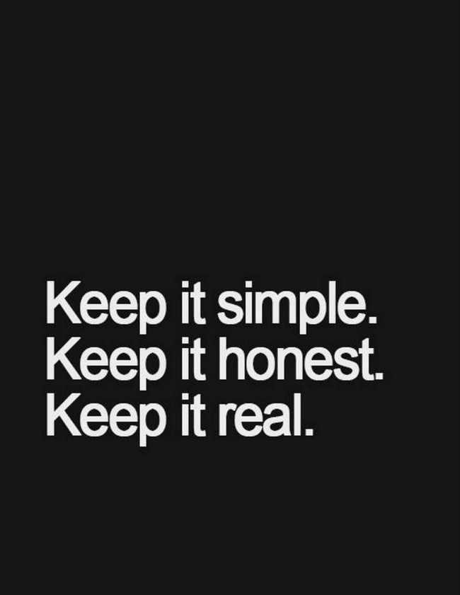 Keep it real.