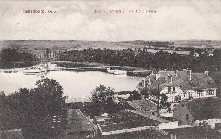 Rastenburg Ostpr. Oberteich und Schülerheim um 1908.