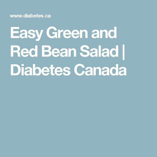 Easy Green and Red Bean Salad | Diabetes Canada
