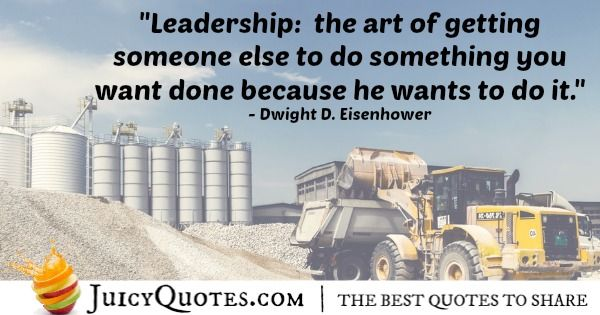 Quote About Leadership - Dwight D. Eisenhower