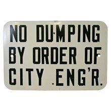 Mid-Century No Dumping Sign C1955 | Restored Lighting, Antiques & Vintage Finds from Rejuvenation