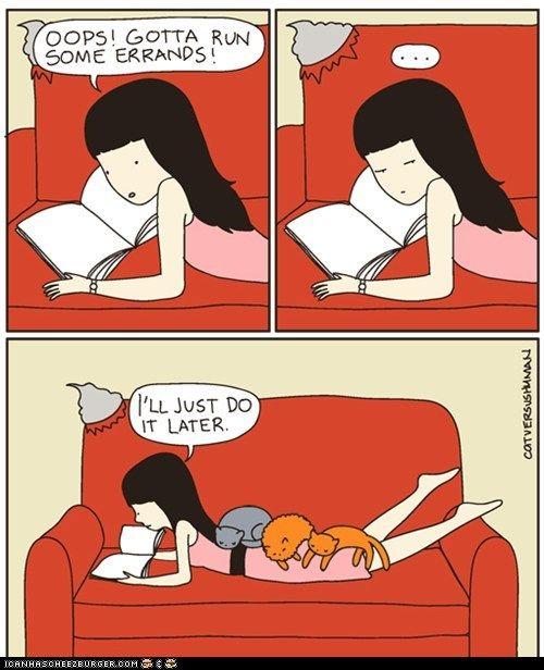 The Best Excuse for Procrastination