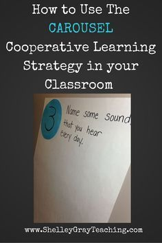 Carousel is a cooperative learning strategy that is great for getting students moving around the classroom. Click to read full instructions for how to implement Carousel in your classroom!