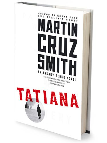 "For a suspenseful, post-Soviet thriller, check out ""Tatiana"" by Martin Cruz Smith. #books #GoodReads"