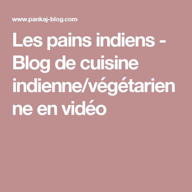 Les pains indiens - Blog de cuisine indienne/végétarienne en vidéo