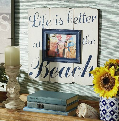 Life is Better at the Beach Picture Frames: http://www.completely-coastal.com/2016/03/beach-picture-frames-life-is-better.html Personalize you Picture Display with any of these Beach Frames!