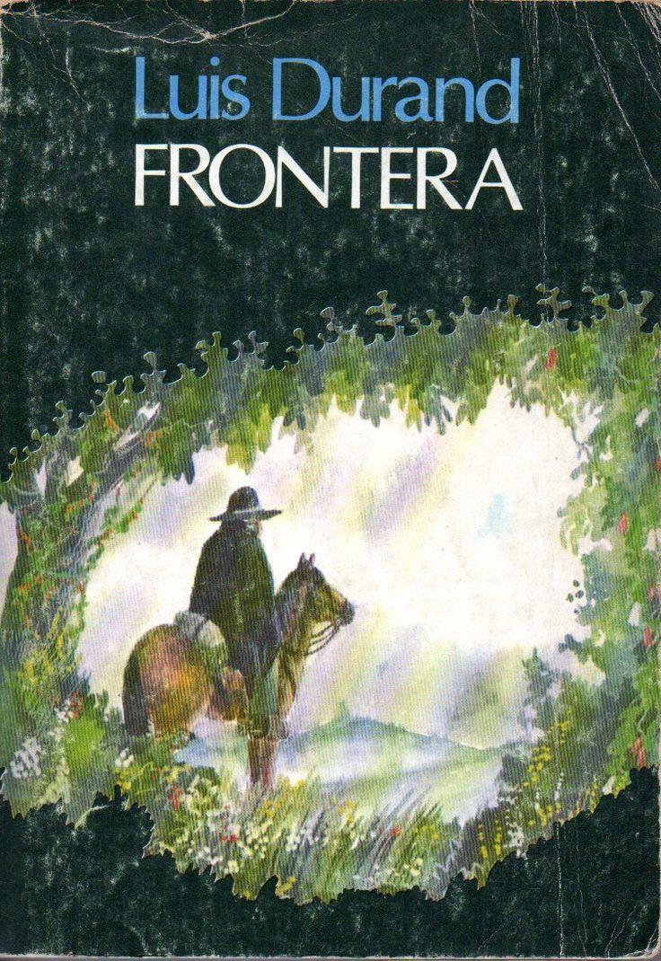 Frontera. Edición de 40.000 ejemplares. 1980  Durand, Luis, 1895-1954