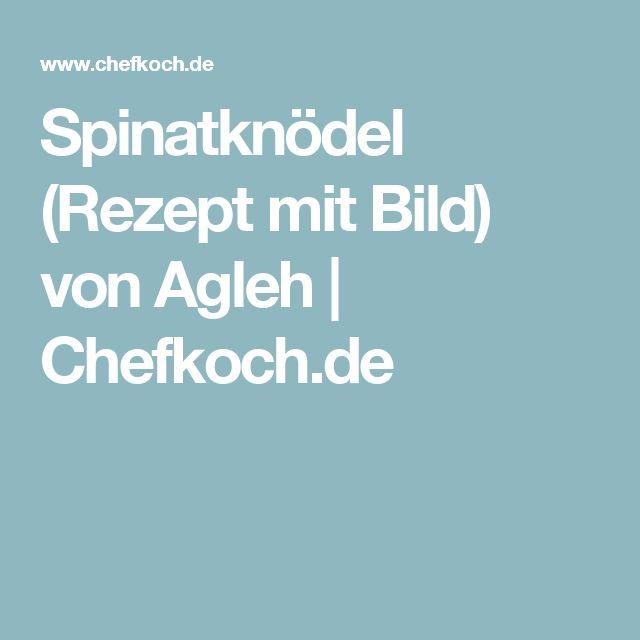Spinatknödel (Rezept mit Bild) von Agleh | Chefkoch.de