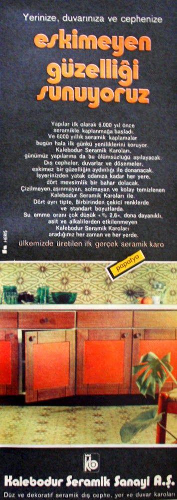 OĞUZ TOPOĞLU : kalebodur seramik karo 1975 nostaljik eski reklaml...