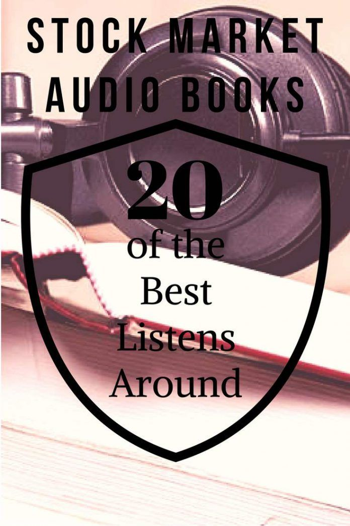 Top 20 Best Stock Market Investing Audio Books All Time Stock