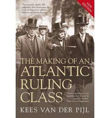 The Making of an Atlantic Ruling Class With The Making of an Atlantic Ruling Class, Kees van der Pijl put class formation at the heart of our understanding of world politics and the global economy. This landmark study dissects one of the most decisive phenomena of the twentieth century - the rise of an Atlantic ruling class of multinational banks and corporations. A new preface by the author evaluates the book's significance in the light of recent political and economic developments.
