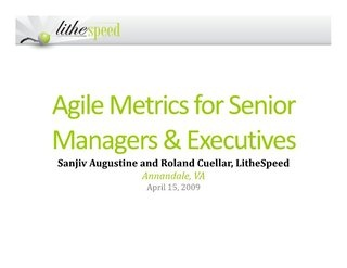 Agile Metrics for Senior Managers and Executives by VersionOne, via Slideshare